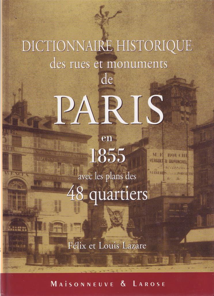 Dictionnaire historique des rues de Paris en 1855