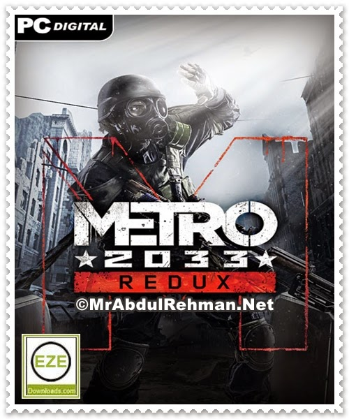 Metro 2033 Redux PC Game Free Download Full Version
