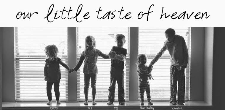 Our Little Taste of Heaven