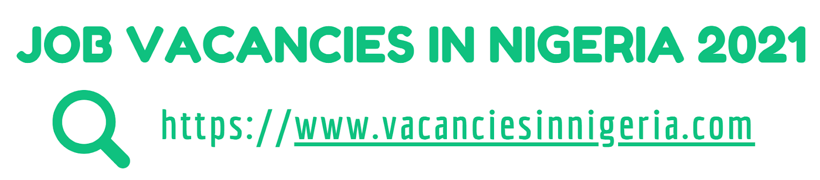 JOB VACANCIES IN NIGERIA 2021
