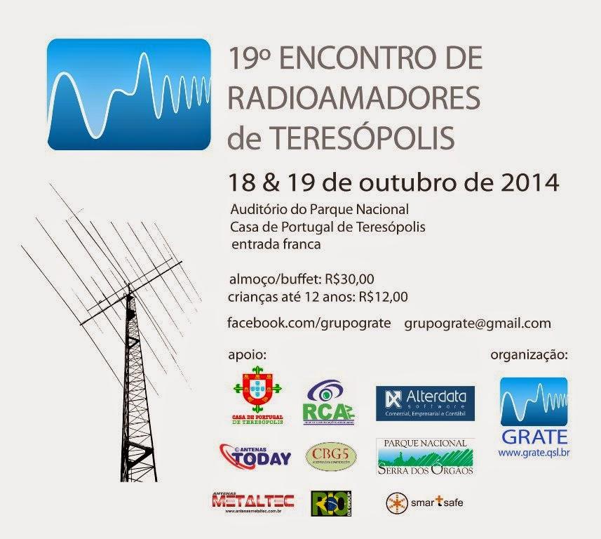 19⁰ Encontro de Radioamadores de Teresópolis nos dias 18 e 19 de Outubro de 2014