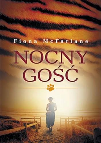 """78. """"Nocny gość"""" Fiona McFarlane"""