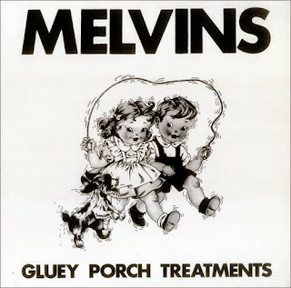 Melvins, Gluey Porch Treatments