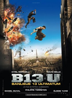 Đặc Khu B13: Tối Hậu Thư - Banlieue 13: Ultimatum (2009) Poster