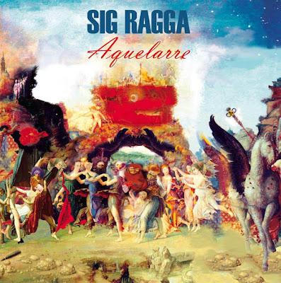 SIG RAGGA - Aquelarre (2013)