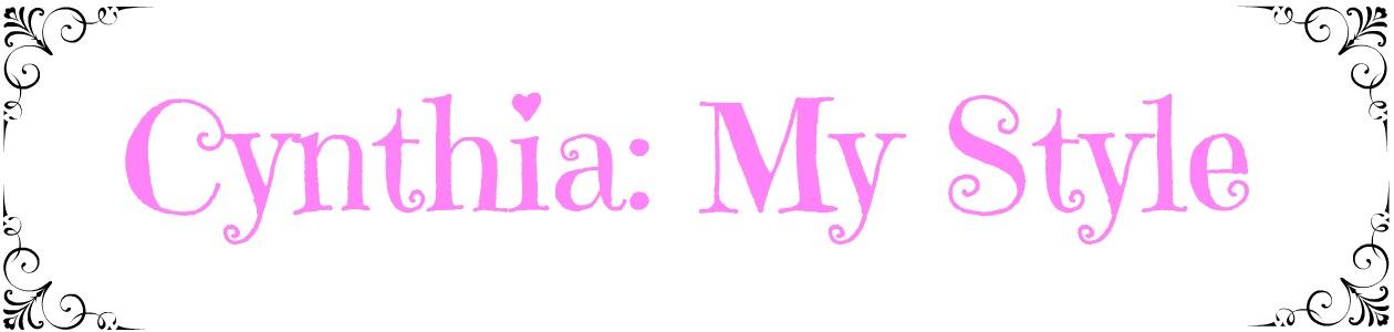 Cynthia: My Style