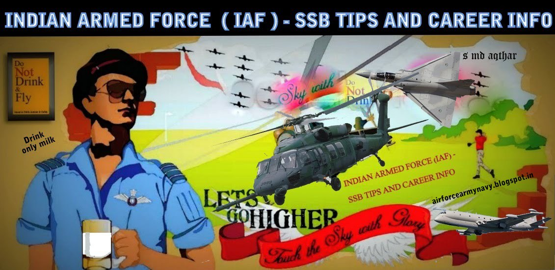 INDIAN ARMED FORCE (IAF) - SSB TIPS AND CAREER INFO
