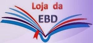 Nossa Loja da EBD
