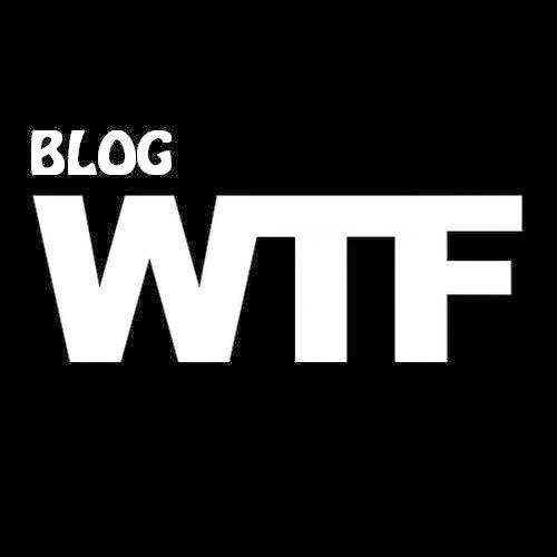 Blog WTF?