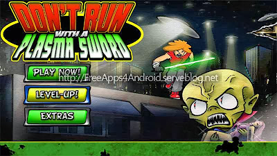 Don't Run With a Plasma Sword Free Apps 4 Android