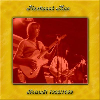 Fleetwood Mac - 1969-09-24 - Helsinki, Kultuuritalo & Helsinki July 1968