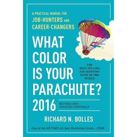 The writing life august 2015 if you are considering a career change or looking for a new position the classic book which instantly comes to mind is what color is your parachute by fandeluxe Image collections