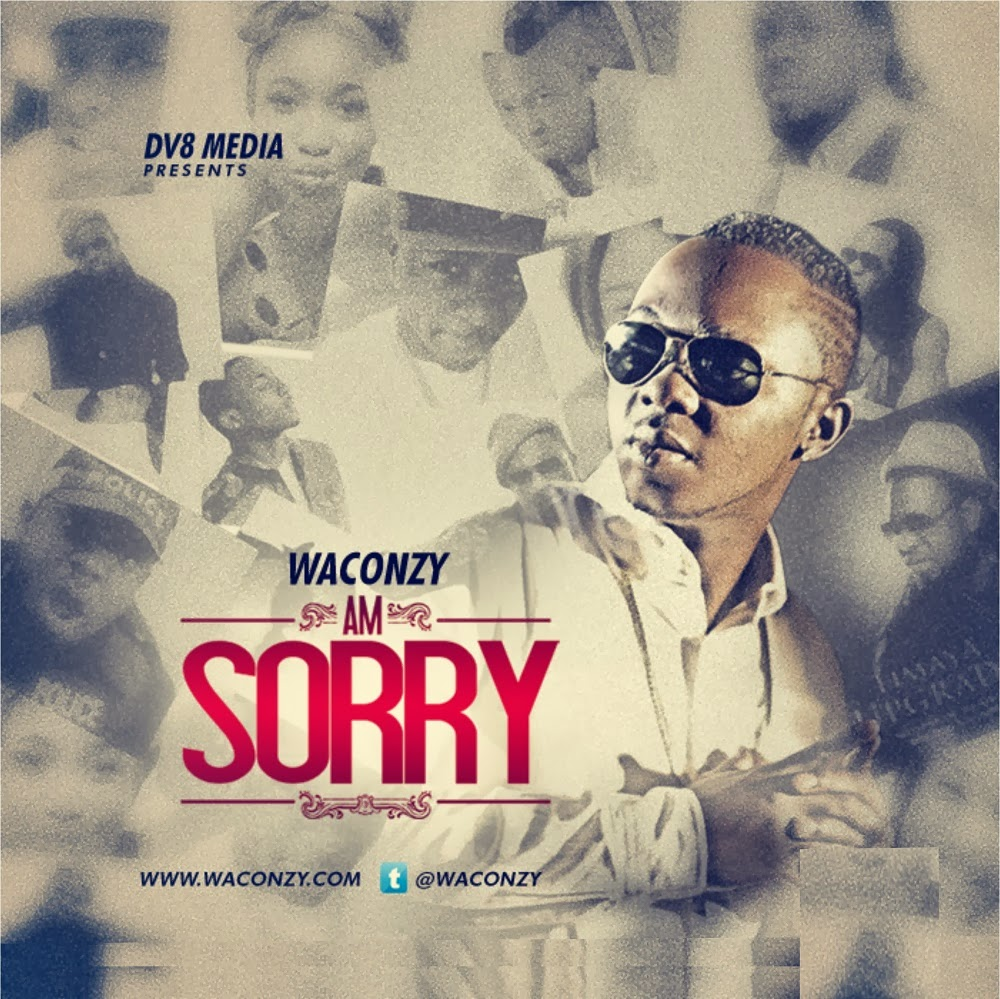 Music:Waconzy – Am Sorry