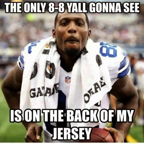 the only 8-8 yall gonna see is on the back of my jersey
