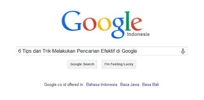 Tips atauTrik Pencarian Efektif di Google