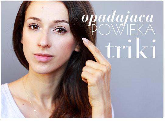 Alina Rose Blog Kosmetyczny Opadająca Powieka Triki Makijażowe I