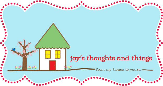 Joy's thoughts and things