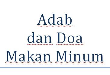 Adab dan Doa Makan Minum