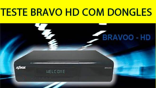 TESTE AZBOX BRAVO HD COM DONGLES