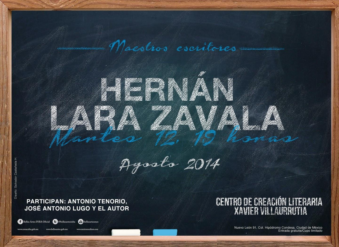 """El ciclo """"Maestros escritores"""" presenta a Hernán Lara en el @CCLXV"""