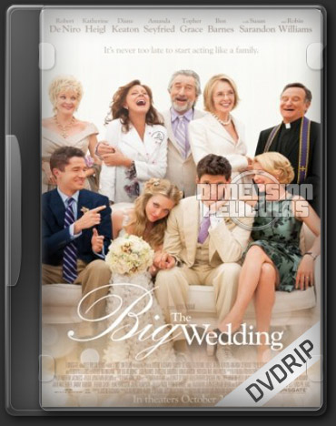 The Big Wedding (DVDRip Inglés Subtitulada) (2013)
