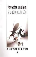 cel mai recent roman publicat: Povestea unui om şi a gândacului său (Tracus arte)