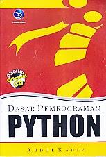 toko buku rahma: buku DASAR PEMROGRAMAN PYTHON, pengarang abdul kadir, penerbit andi