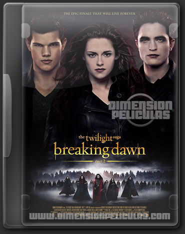 The Twilight Saga: Breaking Dawn Part 2 (DVDRip Ingles Subtitulada) (2012)
