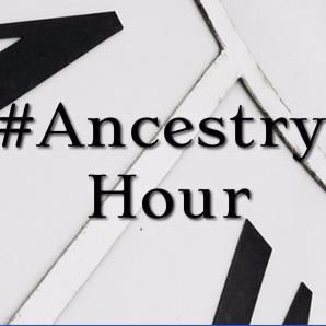 Join us for #AncestryHour on Twitter