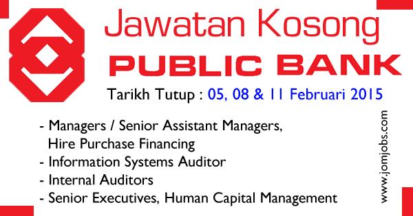 Jawatan Kosong Public Bank Berhad di Kuala Lumpur - Februari 2015