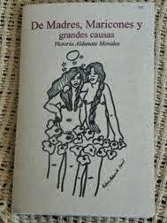 DE MADRES, MARICONES Y GRANDES CAUSAS