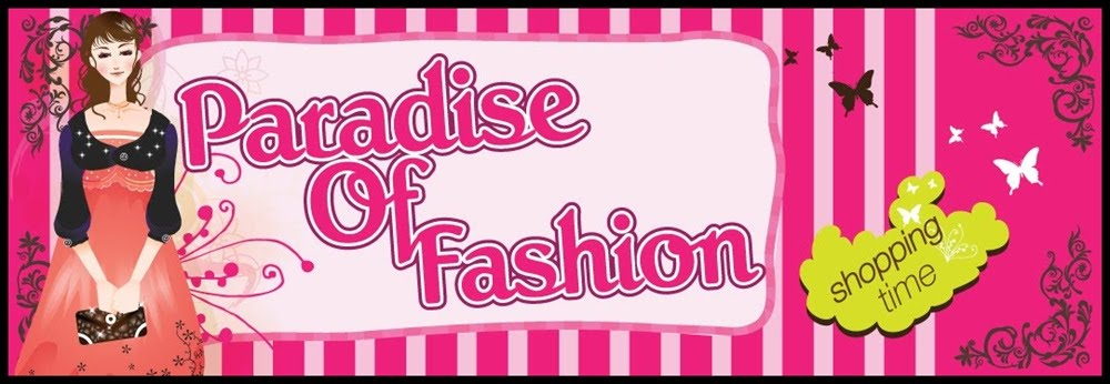 Paradise Of Fashion