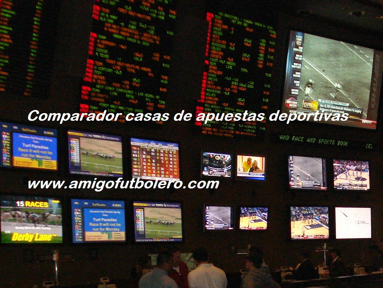 Comparador casas de apuestas, www.amigofutbolero.com