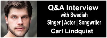 My Q&A Interview with Swedish Singer & Actor