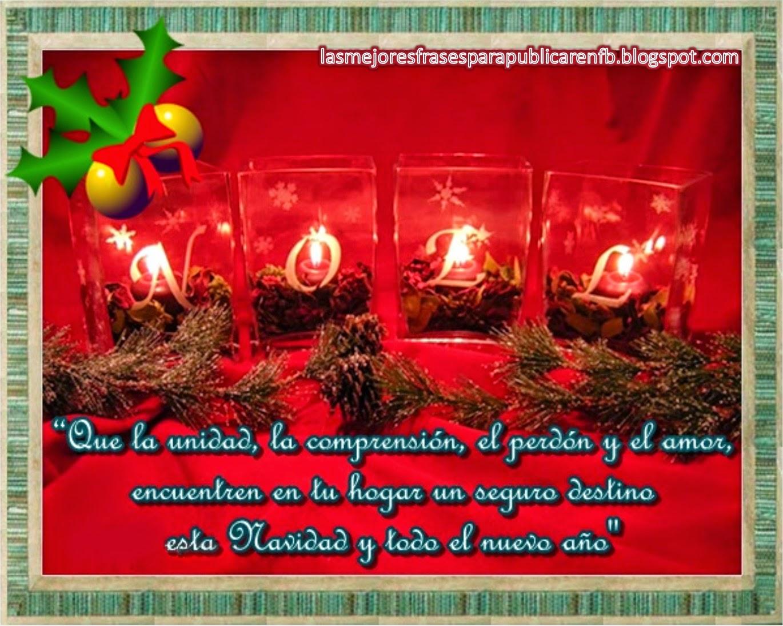 Frases De Navidad Y Año Nuevo: Que La Unidad La Comprensión El Perdón Y El Amor