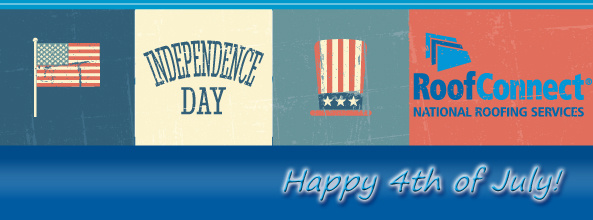 Happy 4th of July from RoofConnect, National Roofing Services