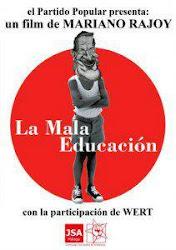 Campaña de Juventudes Socialistas, ``La Mala Educación de Rajoy´´.