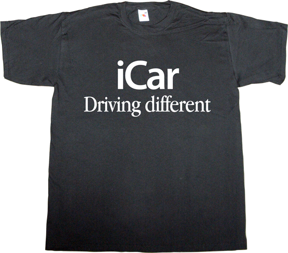 apple iproduct car industry fun t-shirt ephemeral-t-shirts