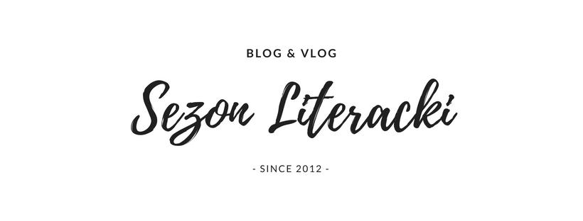 Sezon Literacki - blog&vlog o literaturze.
