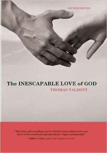 talbotts universalism essay (revised 3/9/02) chapter 1: towards a better understanding of universalism a brief autobiographical note as a young man growing up in a conservative evangelical.