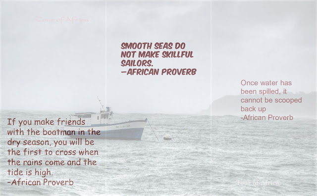 African proverbs explain the more challenging the hard times, the more valuable will be the lessons.