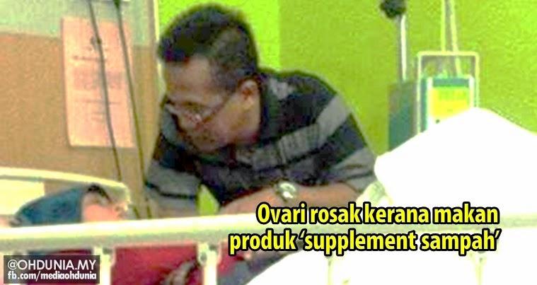 Kisah benar: Ovari rosak kerana makan produk 'supplement sampah'