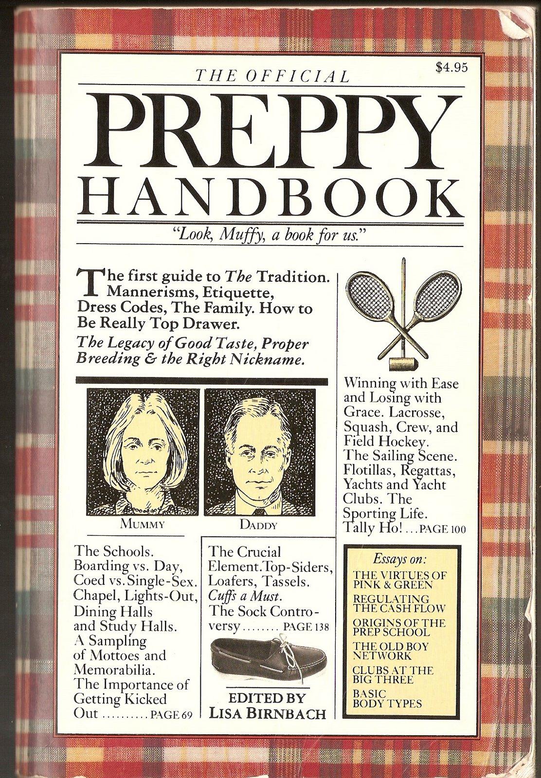 http://4.bp.blogspot.com/-uQuzOoegB24/TgeXKELhEKI/AAAAAAAAAFI/6mD8A-BiFJ4/s1600/official+preppy+handbook.jpg
