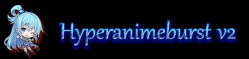 Hyperanimeburst v2