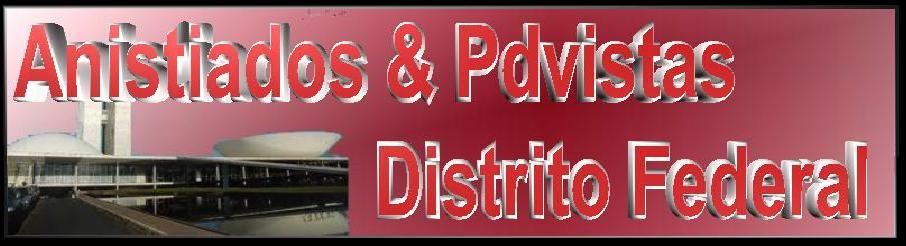 Anistiados e PDVistas do Distrito Federal