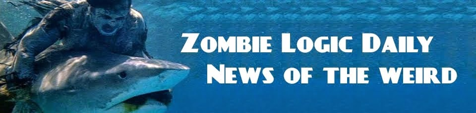 Zombie Logic Daily News of the Weird