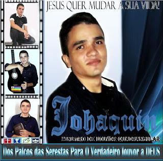 Johaquin - Jesus Quer Mudar Sua Vida