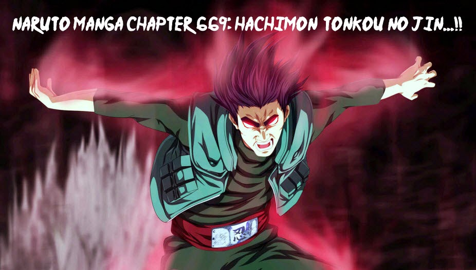 Guy Senpai Naruto Manga Chapter 669 Hachimon Tonkou no Jin