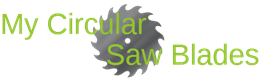 My Circular Saw Blades blog