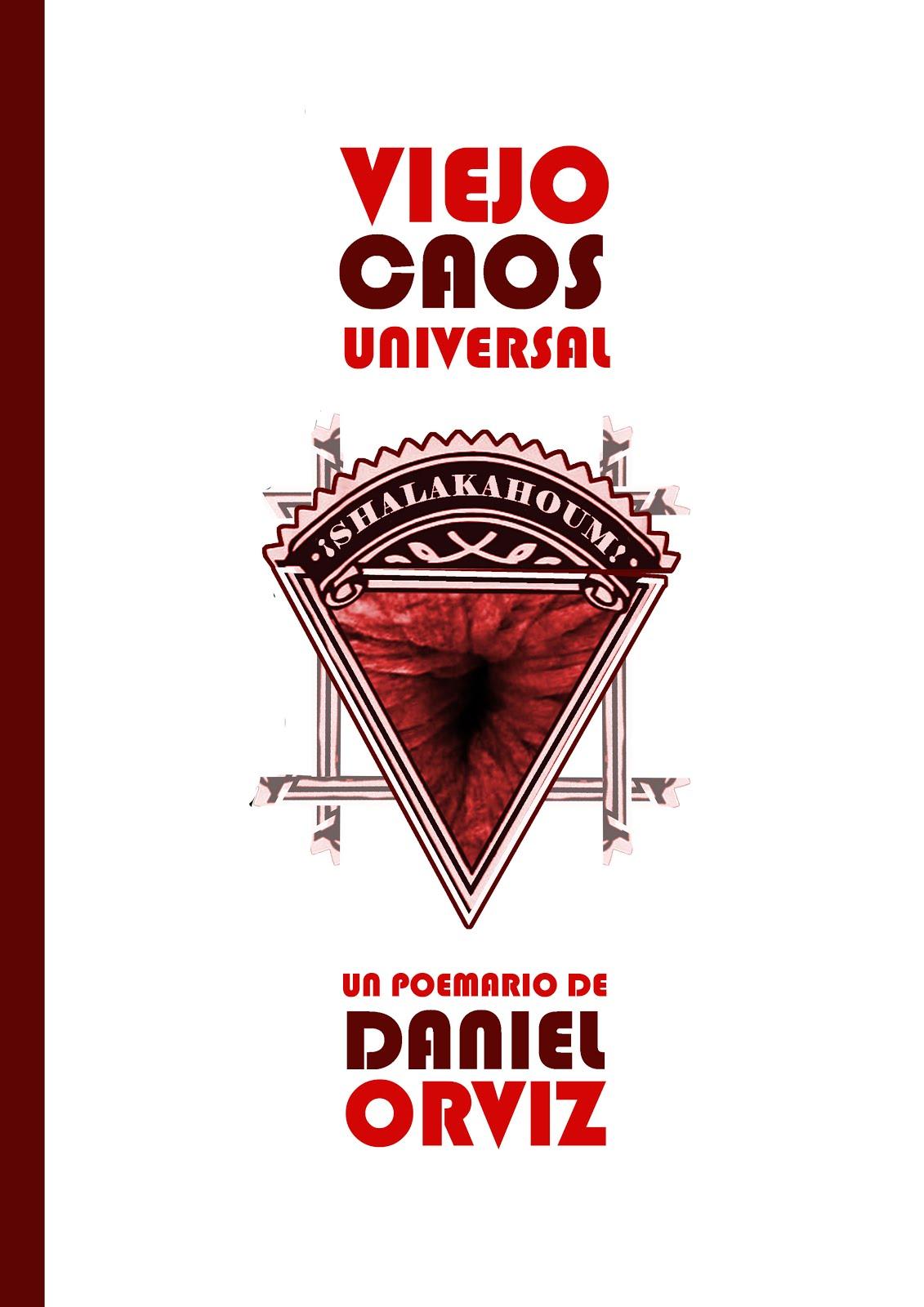 """VIEJO CAOS UNIVERSAL"" (2015)"